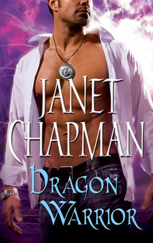 Dragon Warrior by Janet Chapman cover