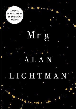 Cover for Mr g by Alan Lightman